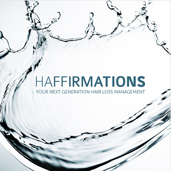 Haffirmations your Next Generation Hair Loss Management