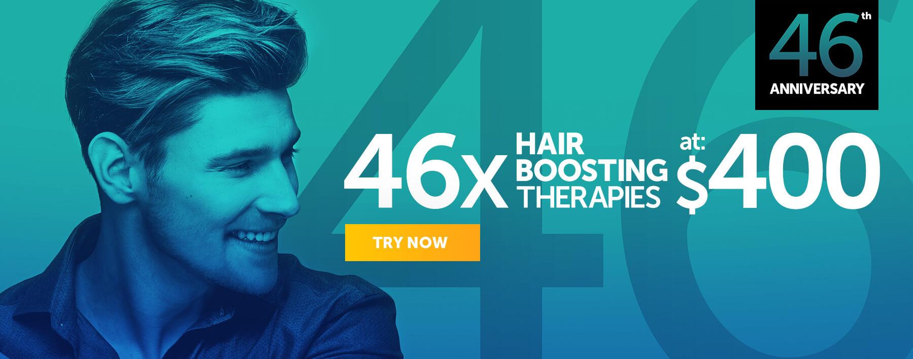 46 Hair Boosting Therapies at $400