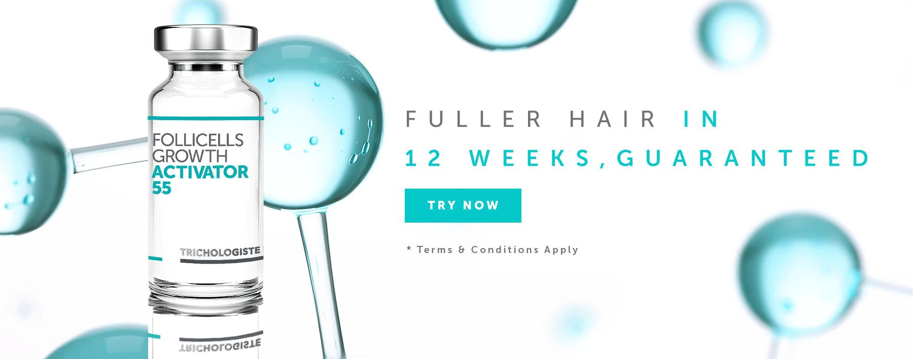 Fuller Hair in 12 weeks, Guaranteed