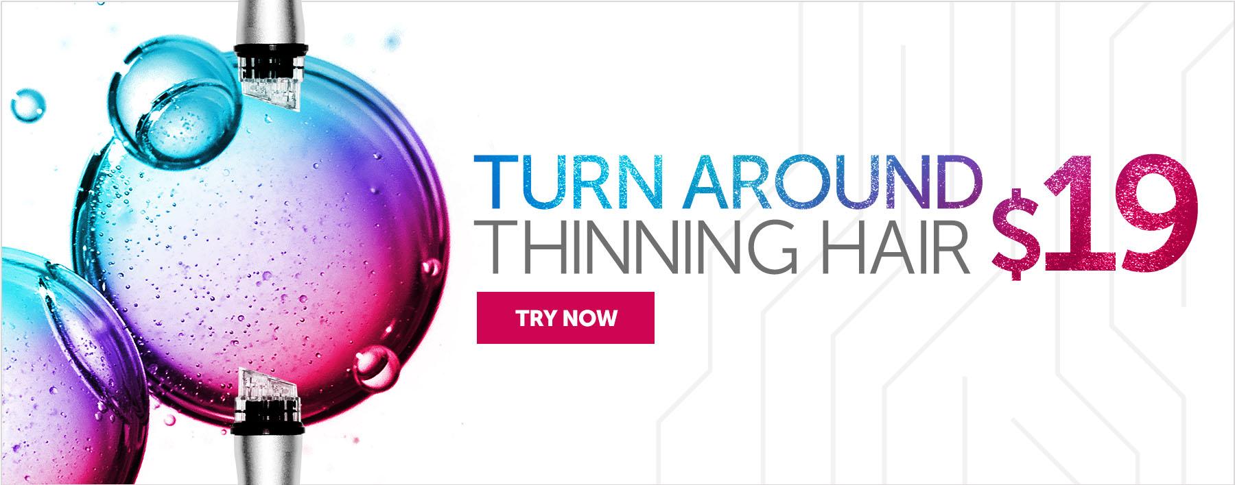 Turn Around Thinning Hair at $19