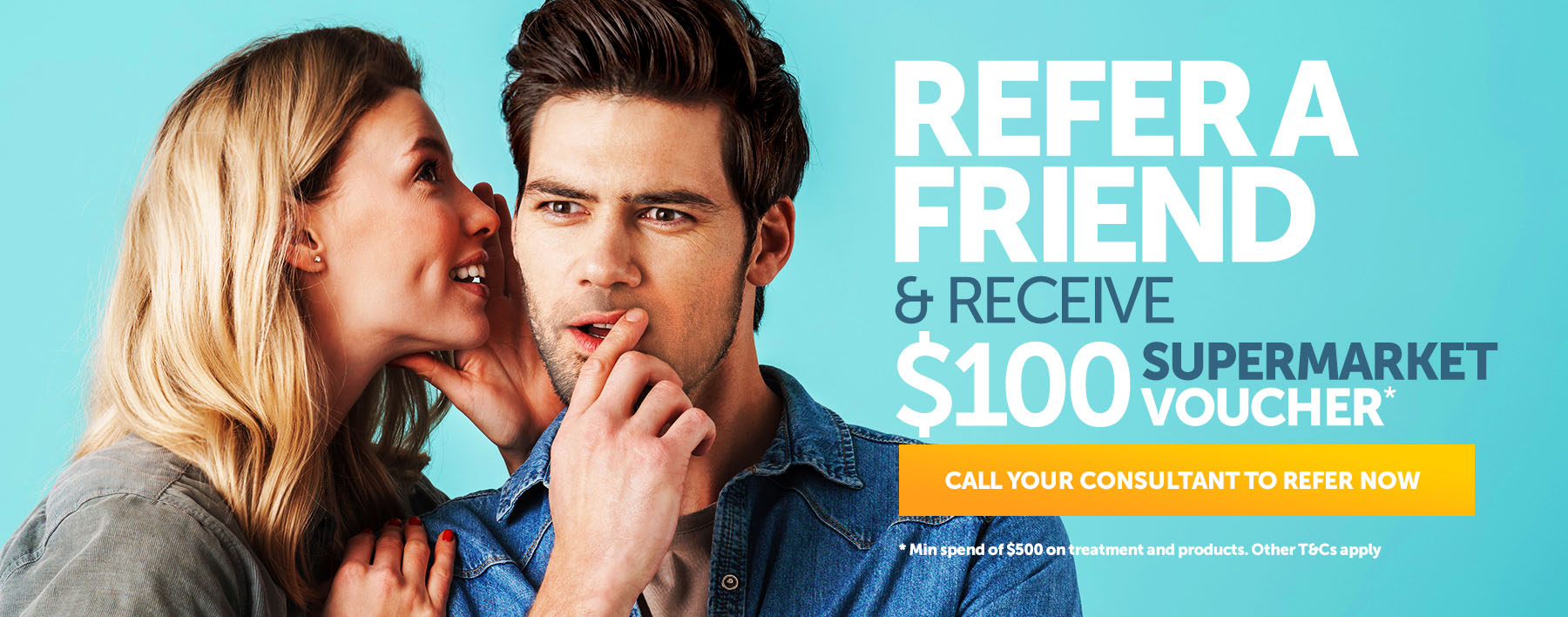 Refer a friend and Receive $100 in Supermarket Voucher